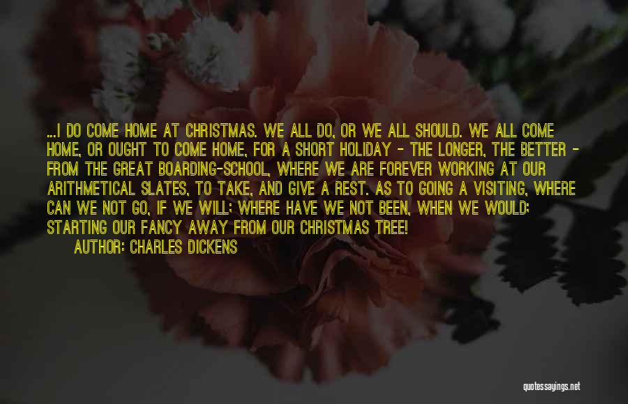 Family Forever Quotes By Charles Dickens