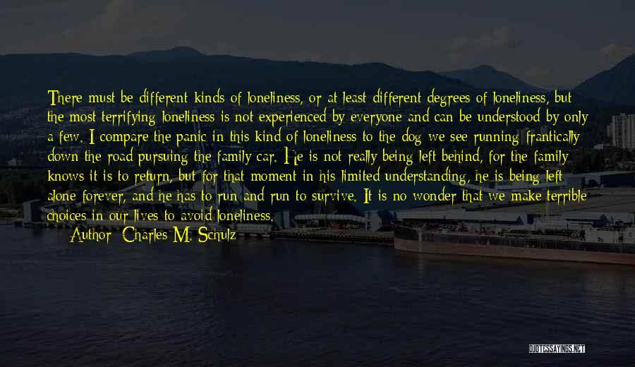 Family Forever Quotes By Charles M. Schulz