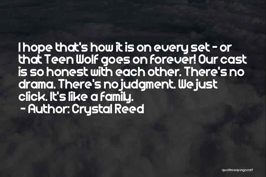 Family Forever Quotes By Crystal Reed