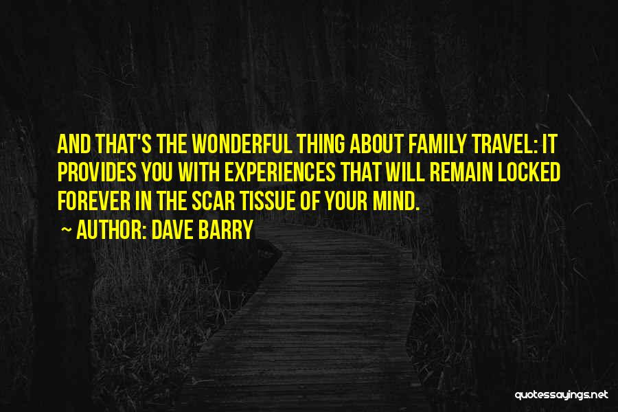 Family Forever Quotes By Dave Barry