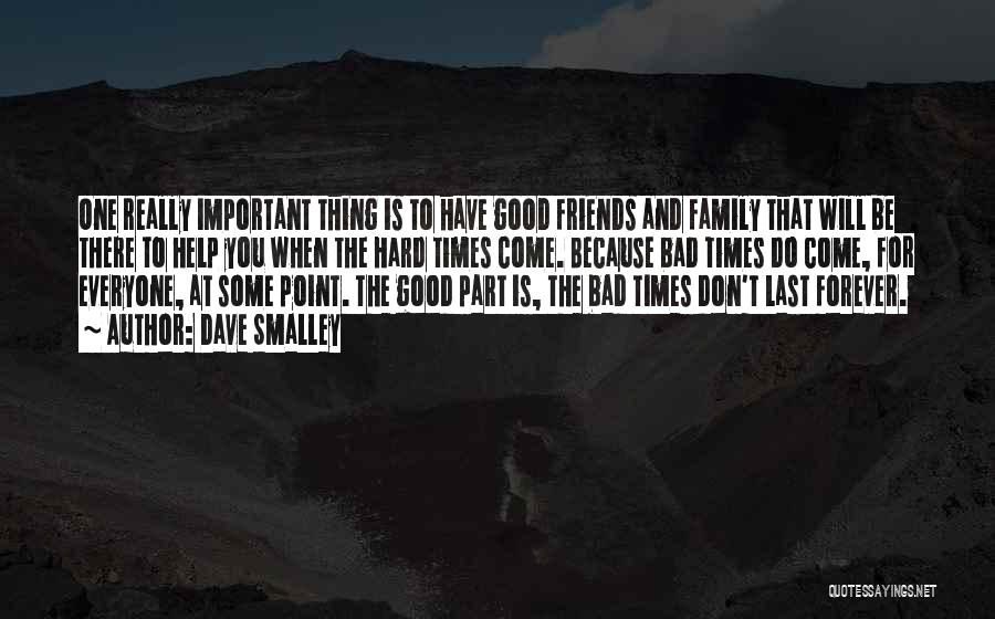 Family Forever Quotes By Dave Smalley