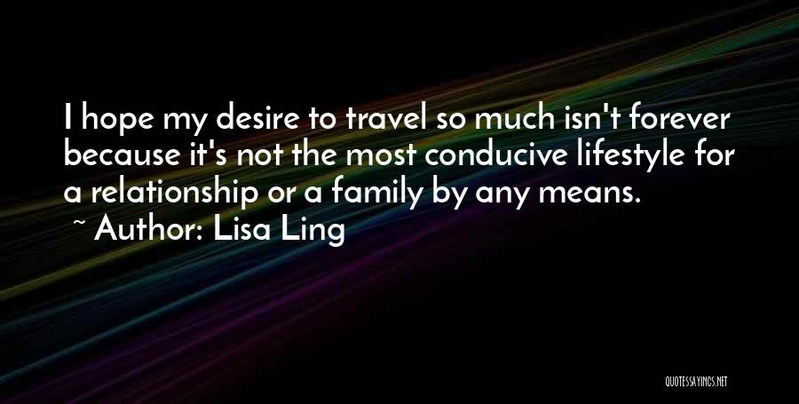 Family Forever Quotes By Lisa Ling