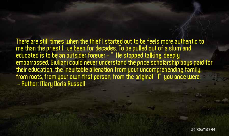 Family Forever Quotes By Mary Doria Russell
