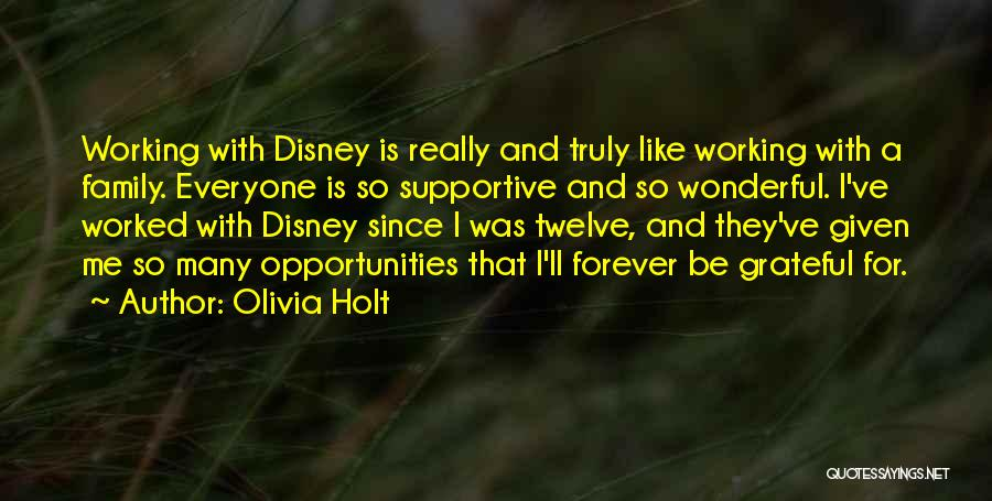 Family Forever Quotes By Olivia Holt