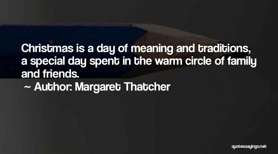 Family Friends Christmas Quotes By Margaret Thatcher