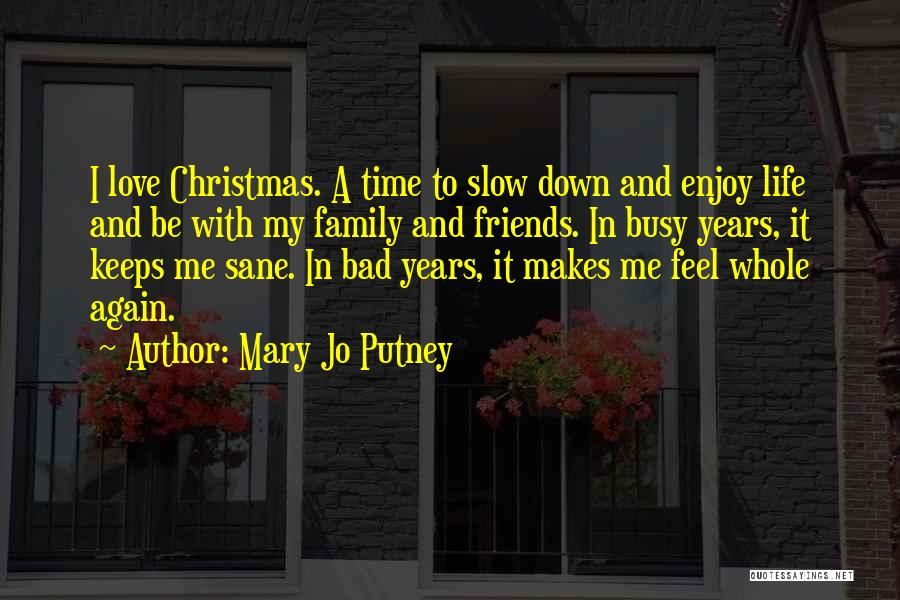 Family Friends Christmas Quotes By Mary Jo Putney