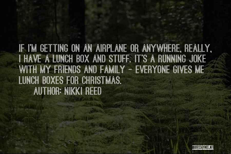 Family Friends Christmas Quotes By Nikki Reed