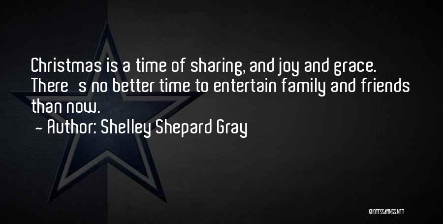 Family Friends Christmas Quotes By Shelley Shepard Gray