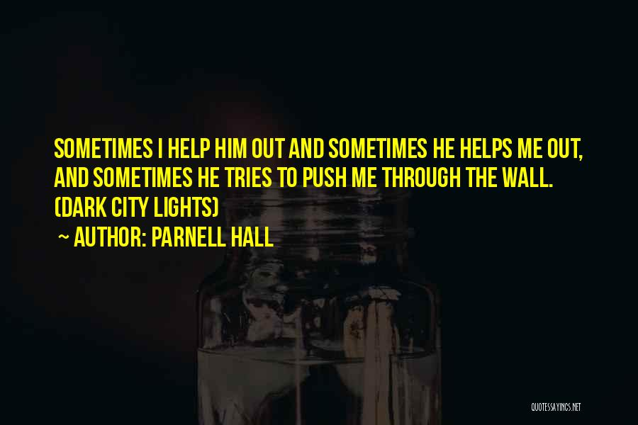 Family Friends Short Quotes By Parnell Hall