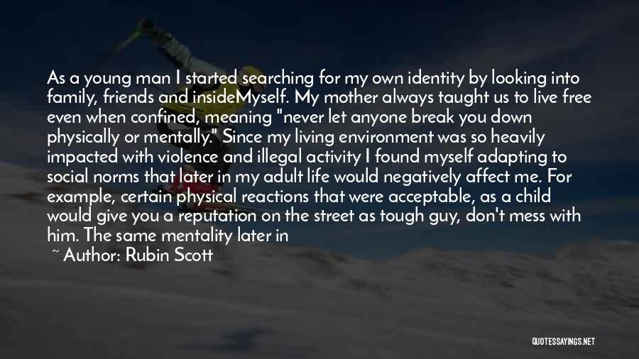 Family Friends Short Quotes By Rubin Scott