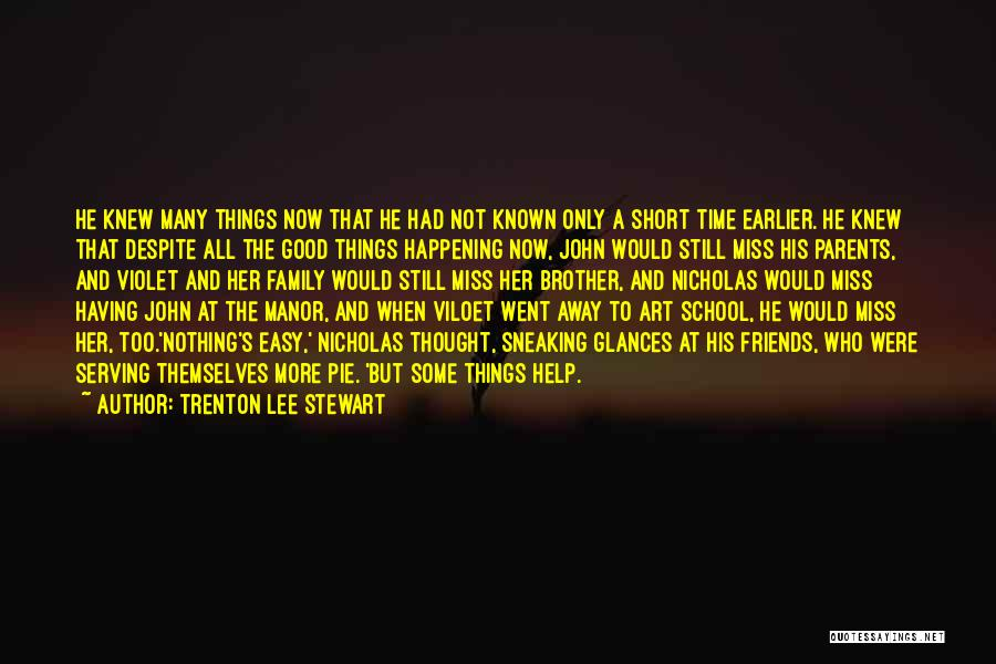 Family Friends Short Quotes By Trenton Lee Stewart