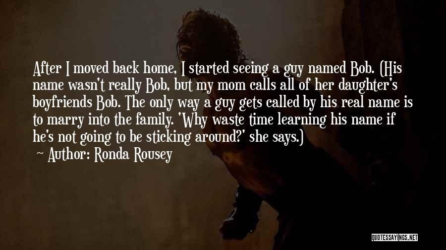 Family Guy Mom Quotes By Ronda Rousey