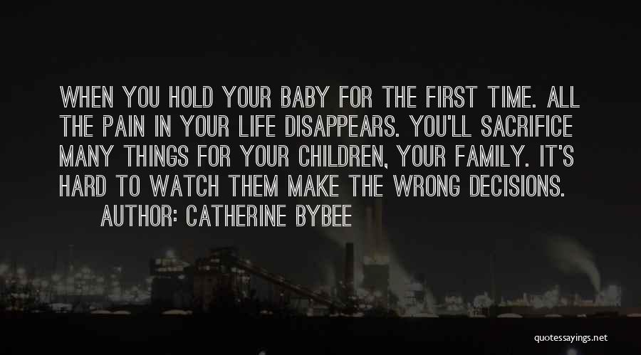 Family Hard Time Quotes By Catherine Bybee