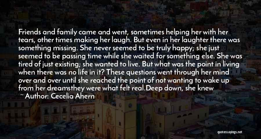 Family Hard Time Quotes By Cecelia Ahern
