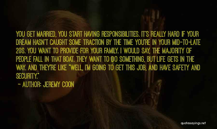 Family Hard Time Quotes By Jeremy Coon