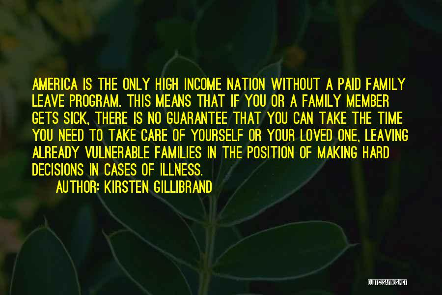 Family Hard Time Quotes By Kirsten Gillibrand