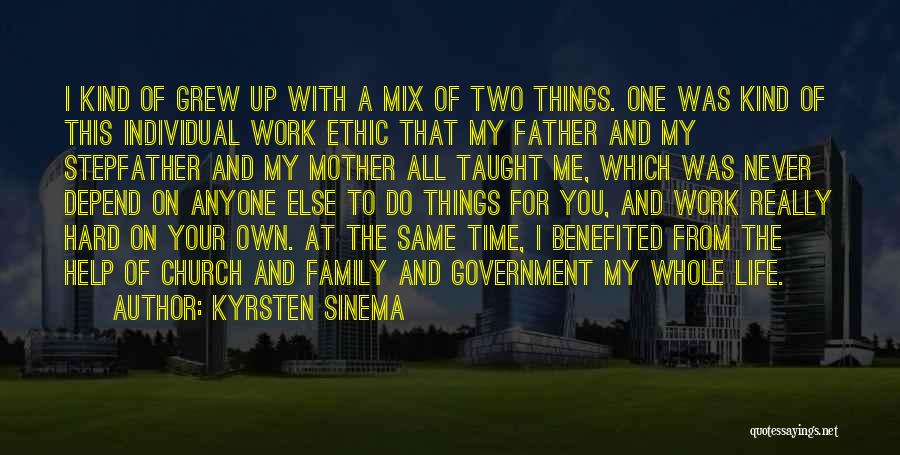 Family Hard Time Quotes By Kyrsten Sinema