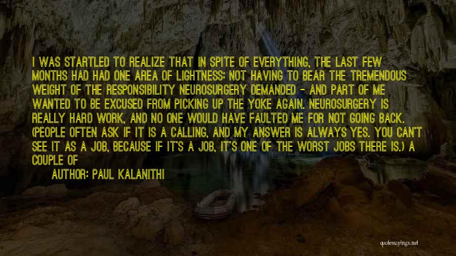 Family Hard Time Quotes By Paul Kalanithi