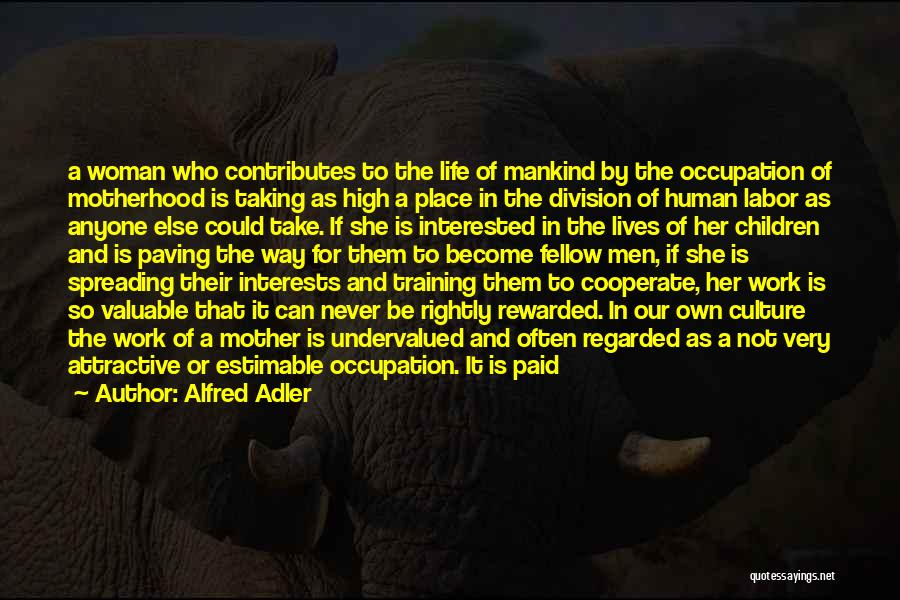 Family Husband Quotes By Alfred Adler