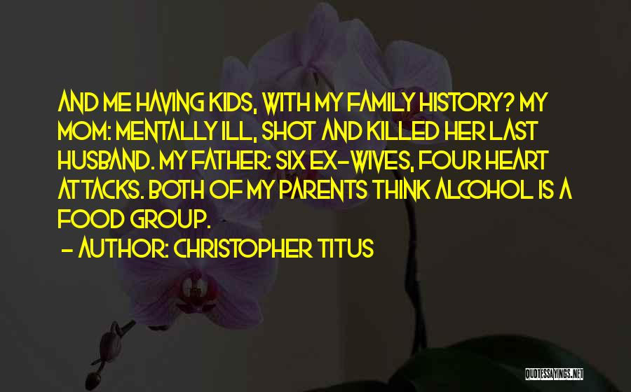 Family Husband Quotes By Christopher Titus