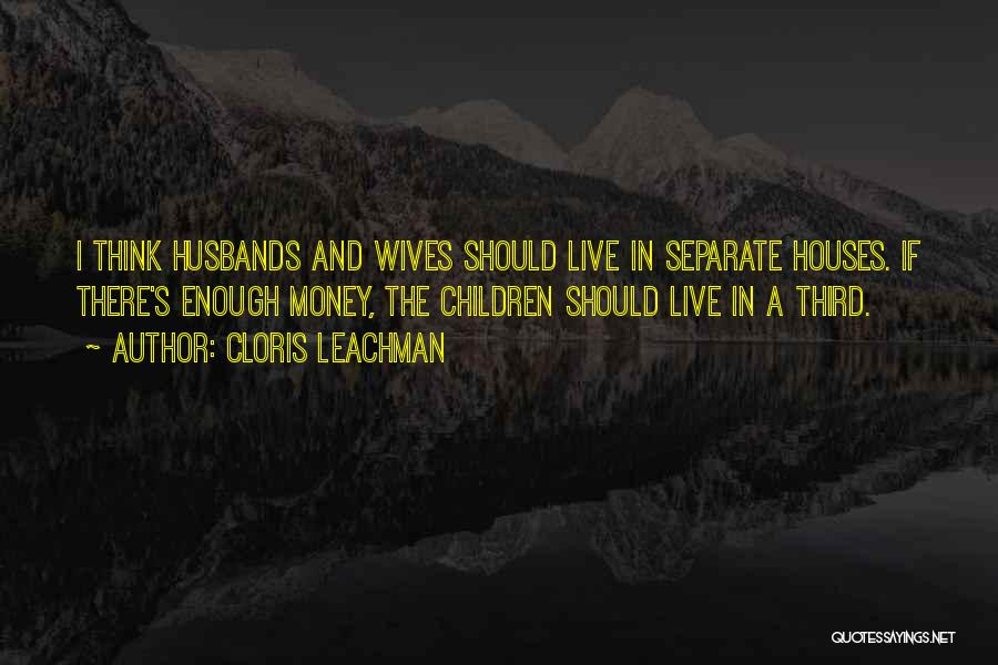 Family Husband Quotes By Cloris Leachman