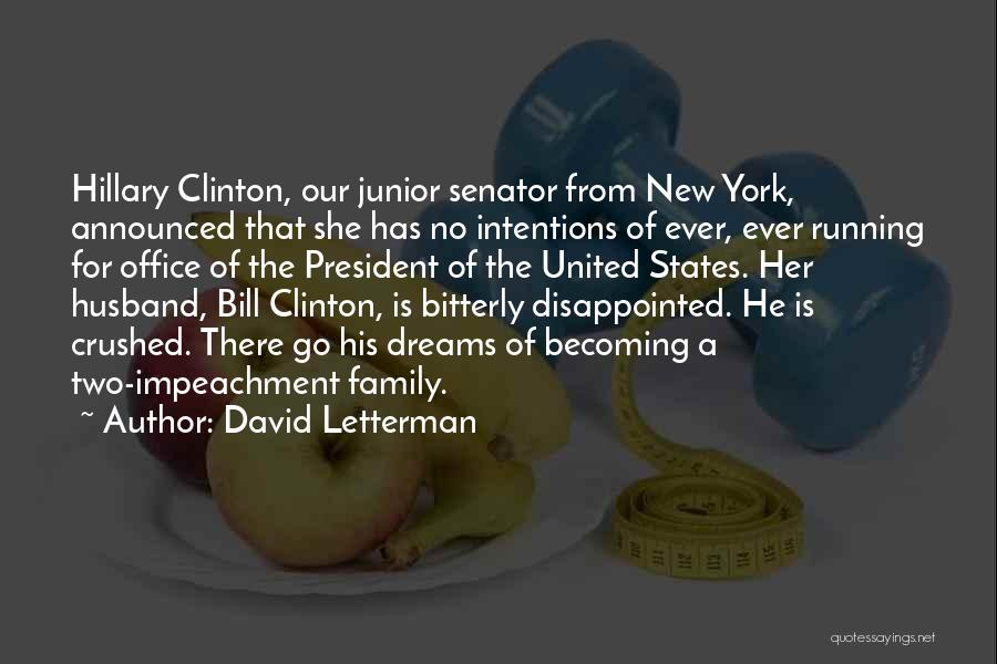 Family Husband Quotes By David Letterman