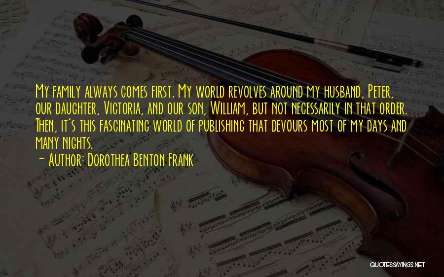 Family Husband Quotes By Dorothea Benton Frank