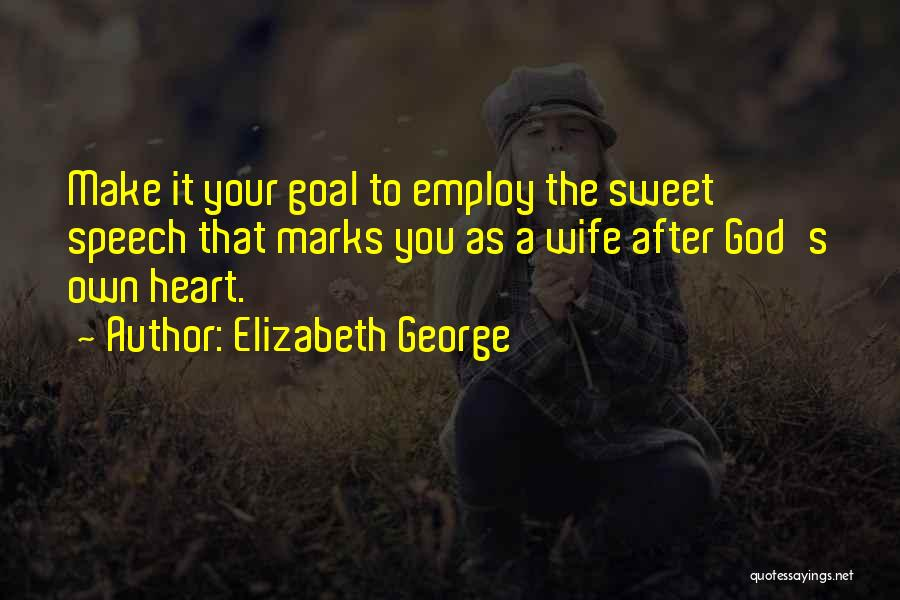 Family Husband Quotes By Elizabeth George