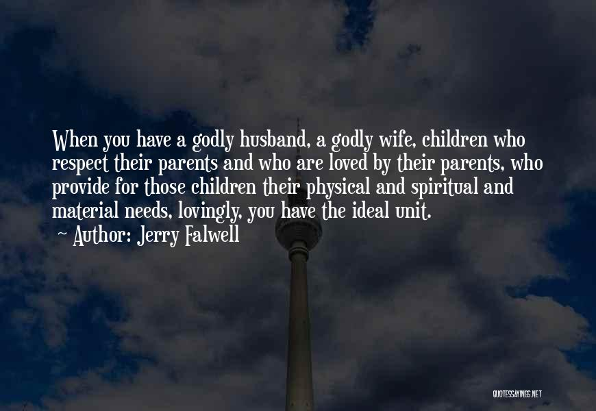 Family Husband Quotes By Jerry Falwell