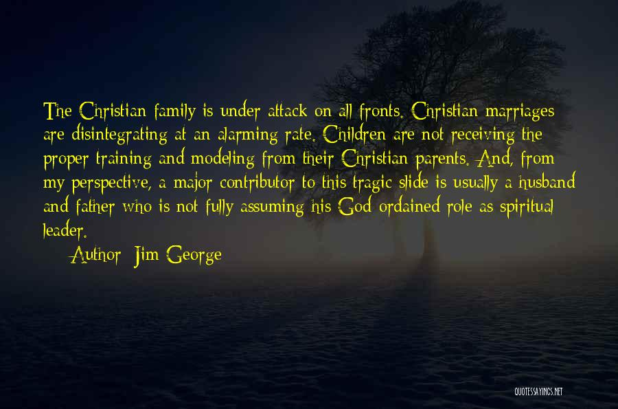 Family Husband Quotes By Jim George