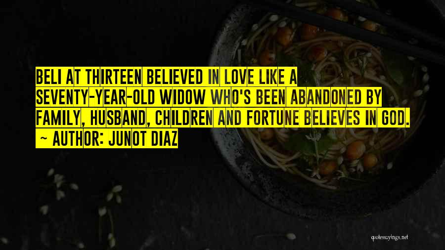 Family Husband Quotes By Junot Diaz