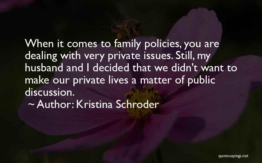 Family Husband Quotes By Kristina Schroder