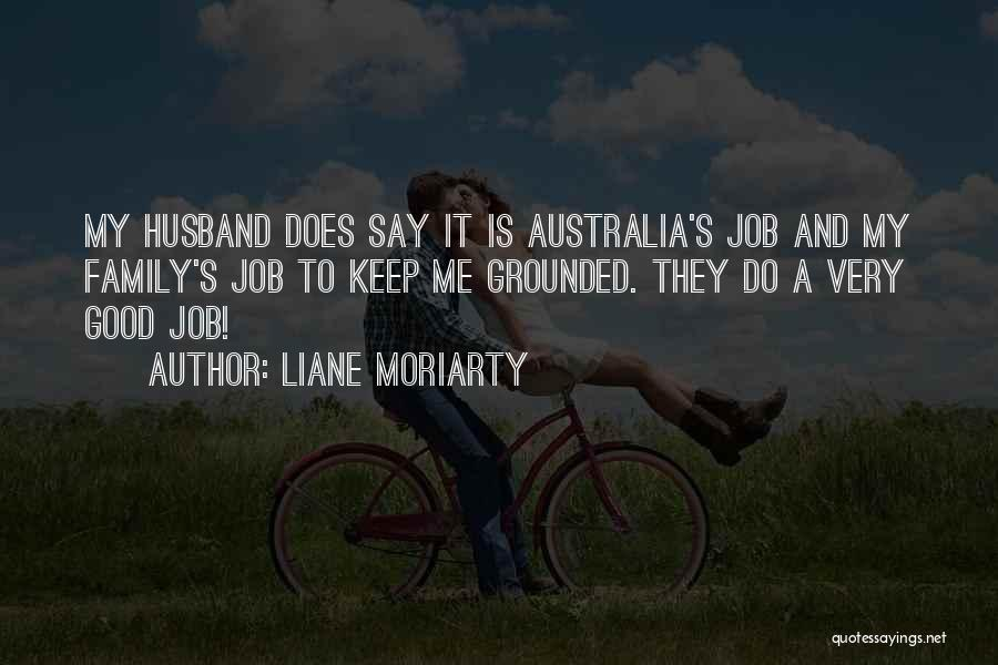 Family Husband Quotes By Liane Moriarty