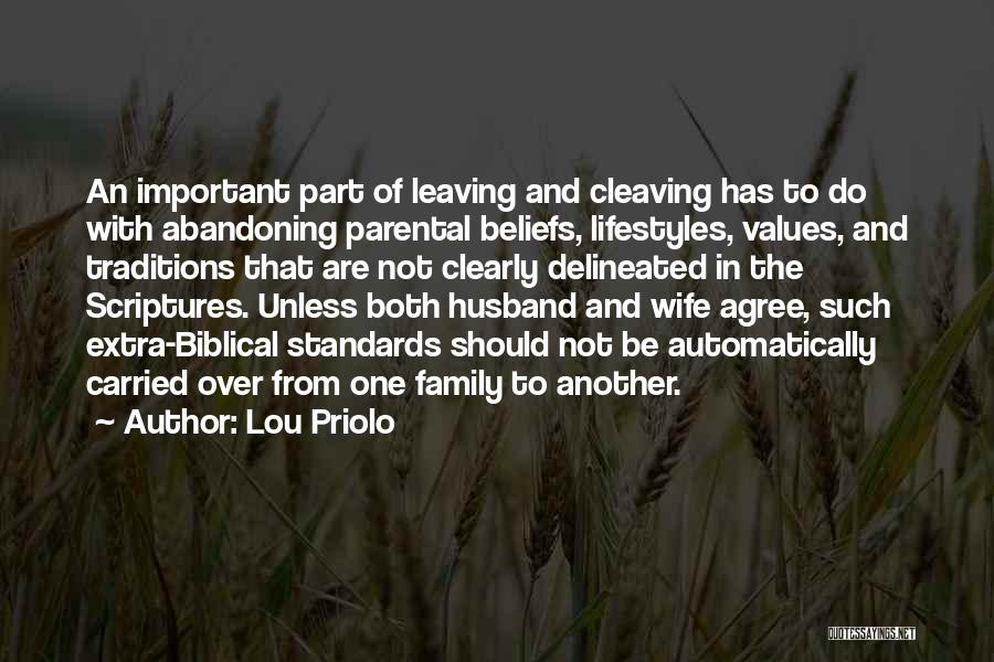 Family Husband Quotes By Lou Priolo