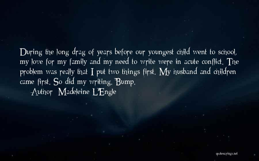 Family Husband Quotes By Madeleine L'Engle