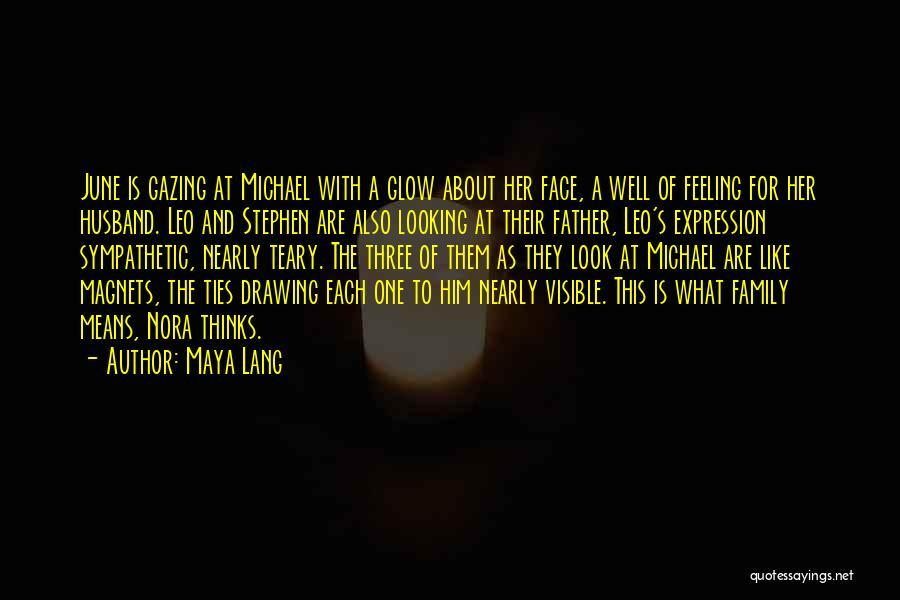 Family Husband Quotes By Maya Lang