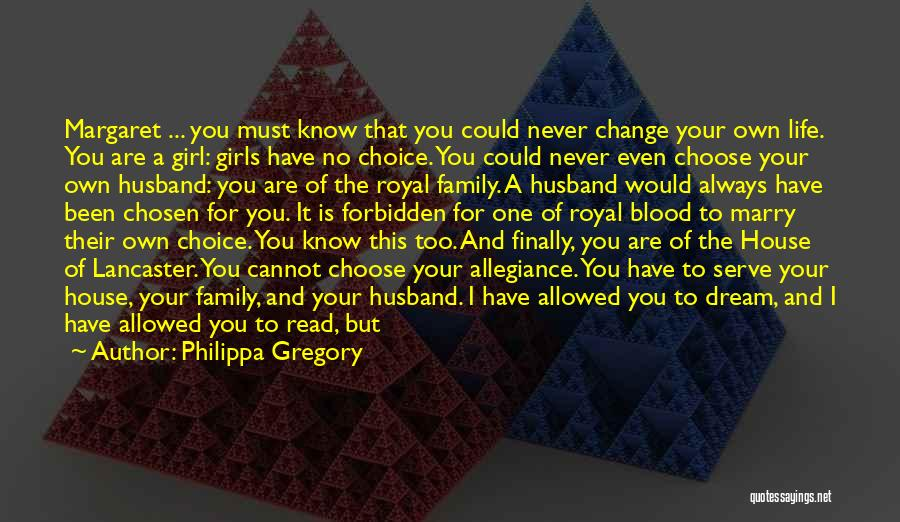 Family Husband Quotes By Philippa Gregory