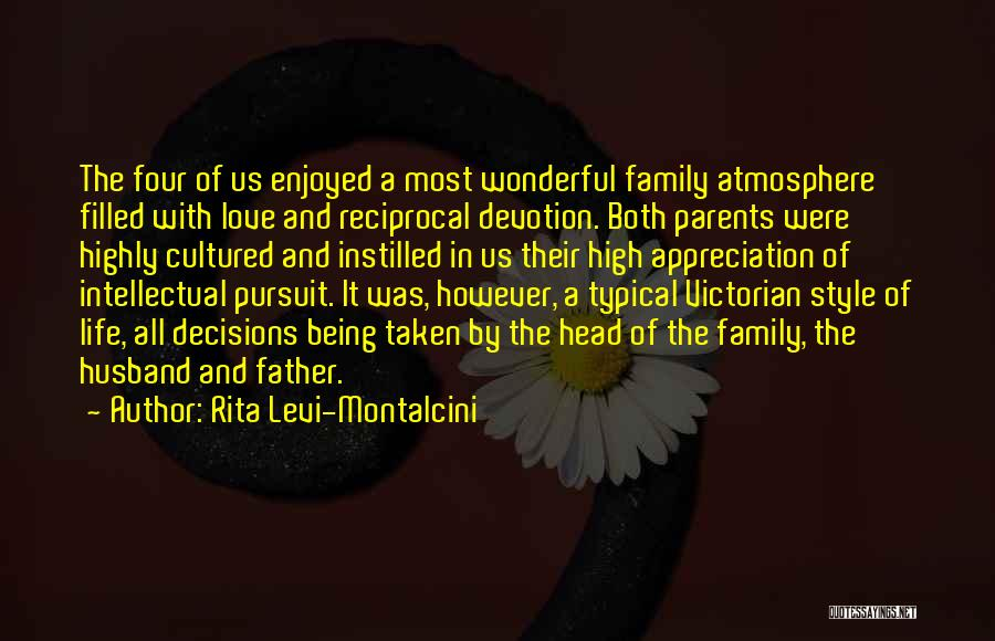 Family Husband Quotes By Rita Levi-Montalcini