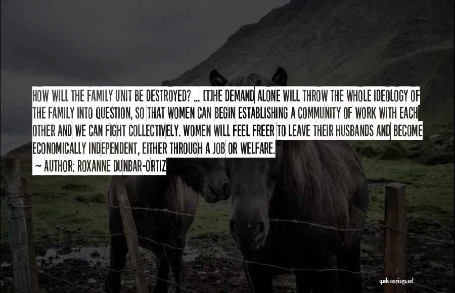 Family Husband Quotes By Roxanne Dunbar-Ortiz
