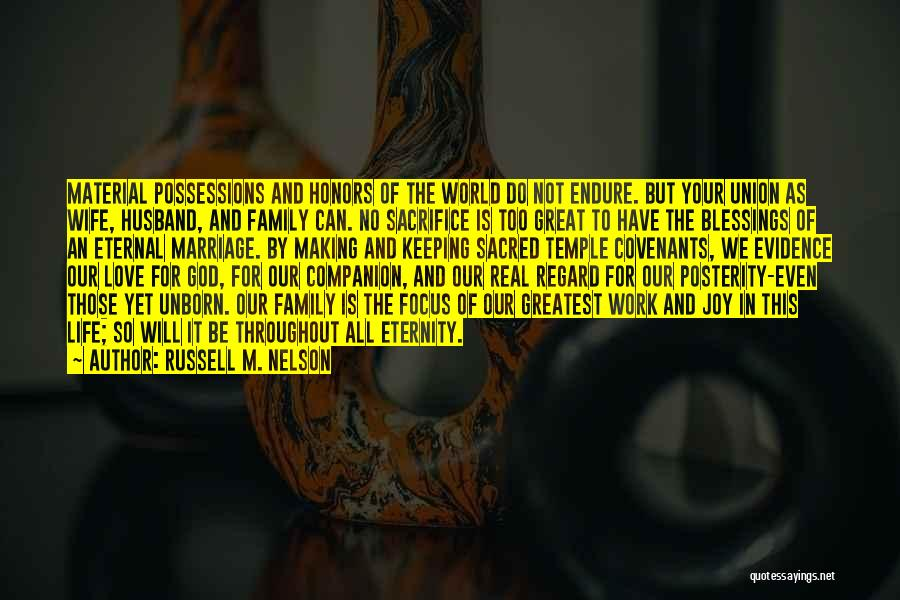 Family Husband Quotes By Russell M. Nelson