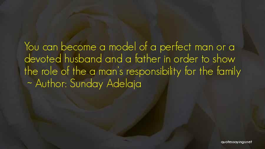 Family Husband Quotes By Sunday Adelaja