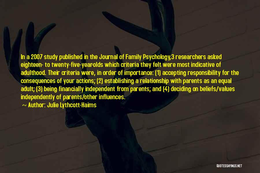 Family Influences Quotes By Julie Lythcott-Haims