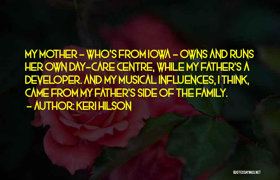 Family Influences Quotes By Keri Hilson