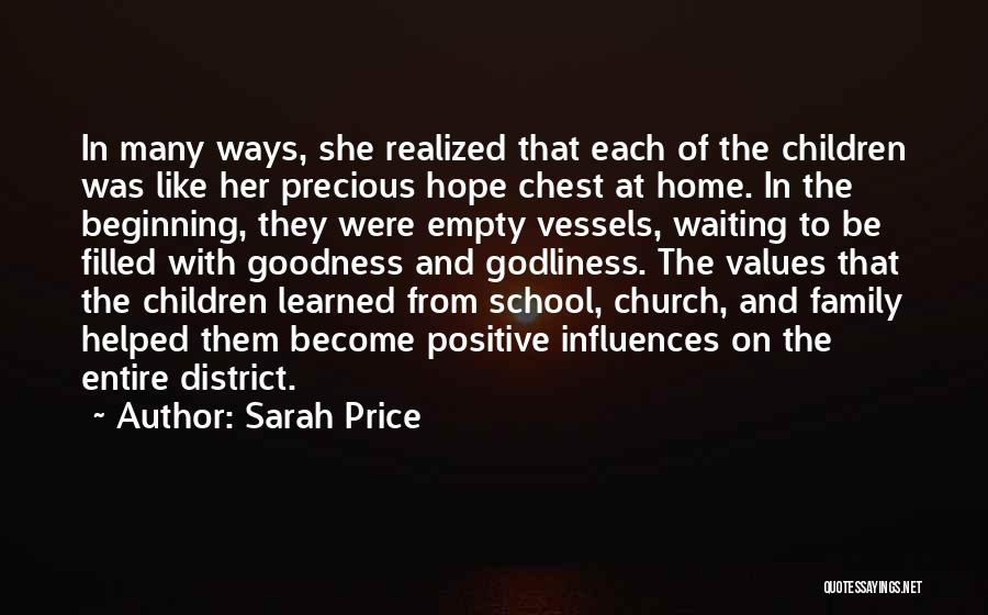 Family Influences Quotes By Sarah Price