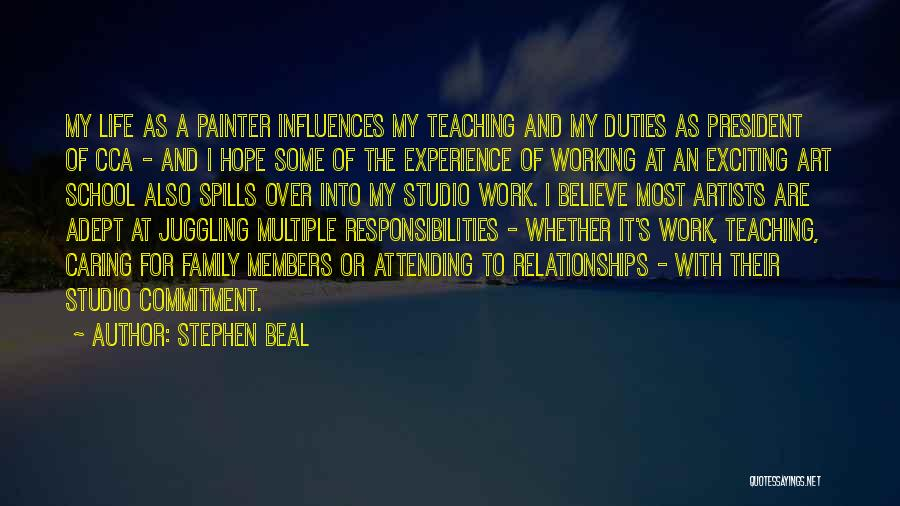 Family Influences Quotes By Stephen Beal