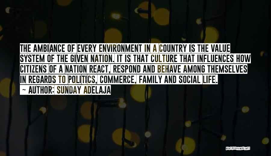 Family Influences Quotes By Sunday Adelaja