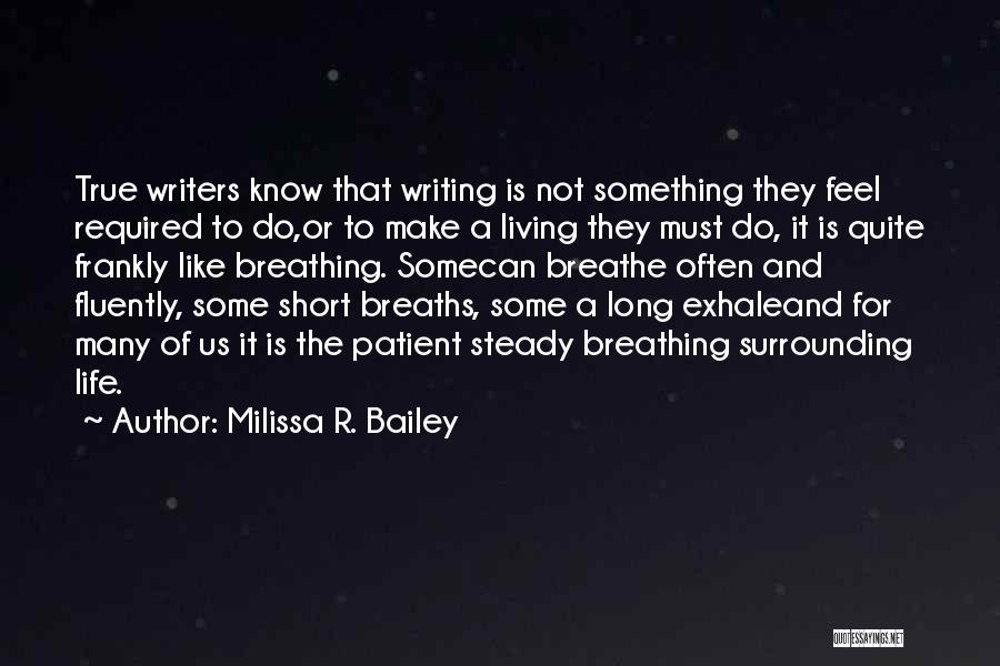 Family Inspirational Short Quotes By Milissa R. Bailey