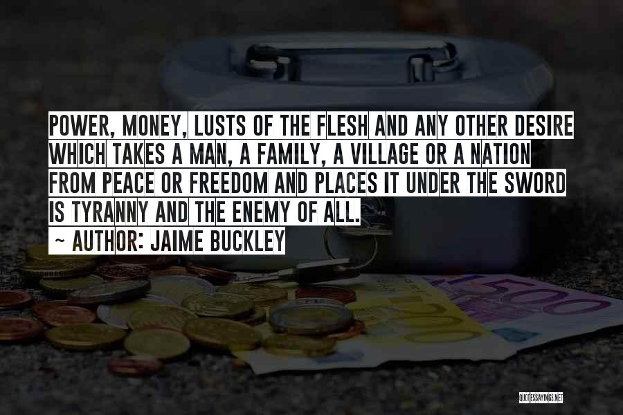 Family Is Enemy Quotes By Jaime Buckley