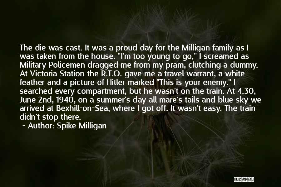 Family Is Enemy Quotes By Spike Milligan