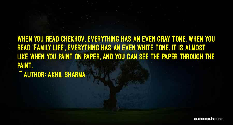Family Is Everything Quotes By Akhil Sharma